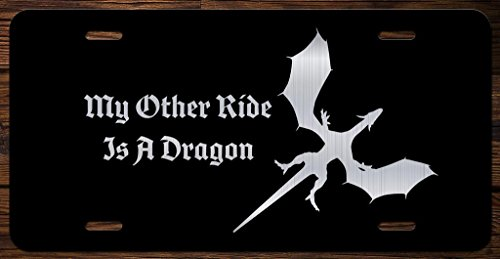 My Other Ride is A Dragon Vanity Front License Plate Tag KCE049