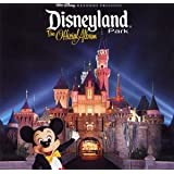 Walt Disney Records Presents Disneyland Park, The Official Album