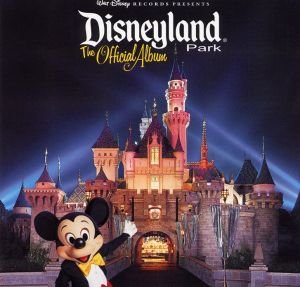 Disneyland Walt Disney Records Presents Disneyland Park The