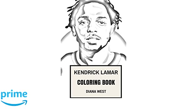 Kendrick Lamar Coloring Book: Compton Youngster and Rap God ...