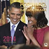 Forward: Barack Obama (2014 African-American Wall Calendar)