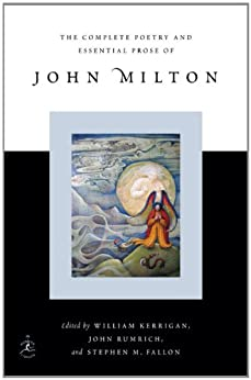 The Complete Poetry and Essential Prose of John Milton (Modern Library (Hardcover)) by [Milton, John]