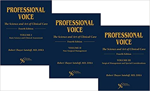 Professional Voice: The Science and Art of Clinical Care, Three-Volume Set, Fourth Edition