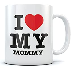 I Love Heart My Mommy Coffee Mug