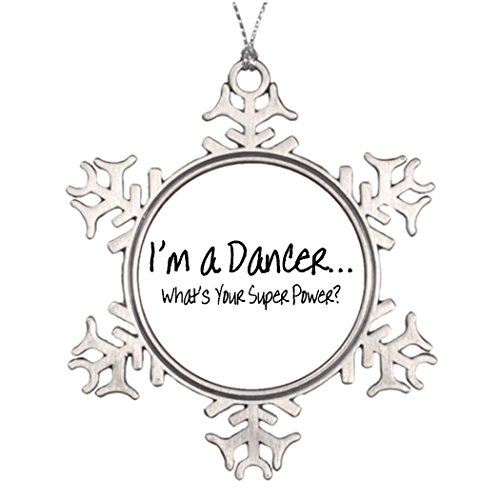 Tree Branch Decoration Im A Dancer Ws Your Super Power Santa Snowflake Ornaments Dancer