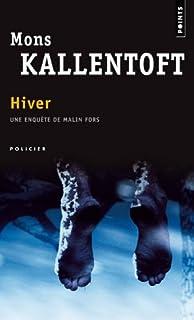 Hiver : roman, Kallentoft, Mons