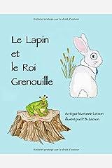 Le Lapin et le Roi Grenouille (French Edition) Paperback