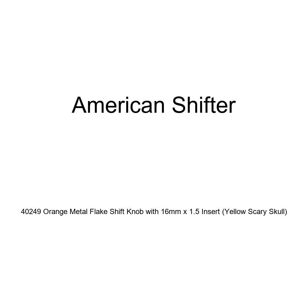 American Shifter 40249 Orange Metal Flake Shift Knob with 16mm x 1.5 Insert Yellow Scary Skull