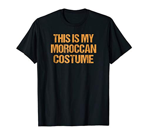 Moroccan Halloween Shirt Easy Lazy Last Minute Costume -