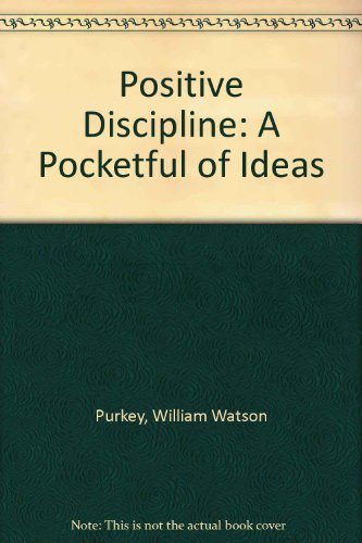 Positive Discipline: A Pocketful of Ideas