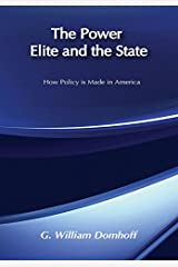 The Power Elite and the State (Social Institutions and Social Change) Kindle Edition