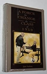 A Force for Change: The Class of 1950
