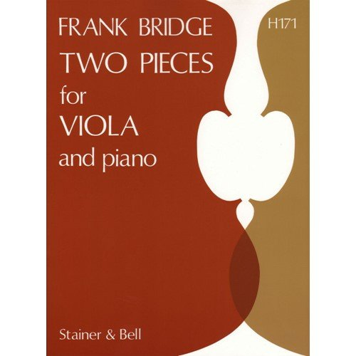 Bridge, Frank - 2 Pieces H 56a and H 82 for Viola and Piano - Stainer and Bell Publication