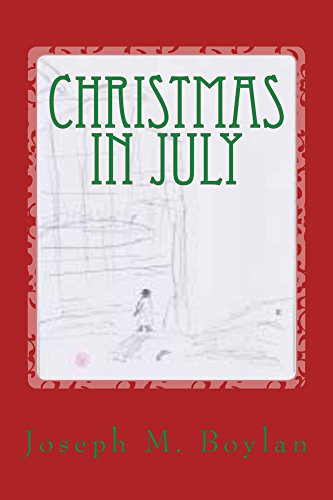 Christmas In July Humor.Christmas In July A Comedy Novel