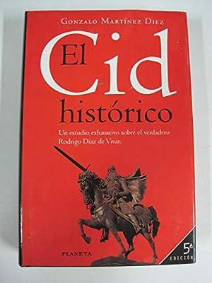 El Cid histórico (La España plural): Amazon.es: Gonzalo Martínez Diez: Libros