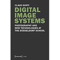 Digital Image Systems: Photography and New Technologies at