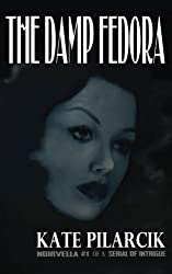 The Damp Fedora