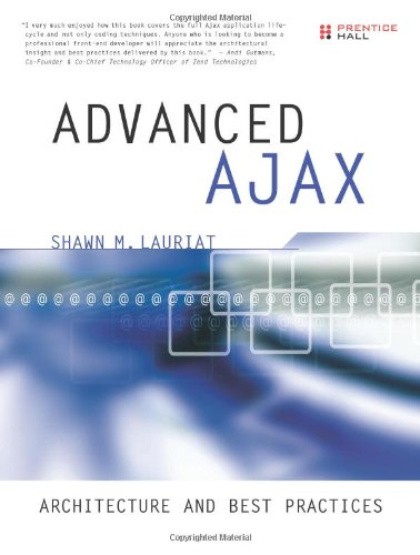Advanced Ajax: Architecture and Best Practices