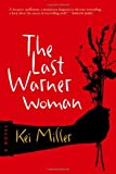 The Last Warner Woman, Kei Miller, 1566892953