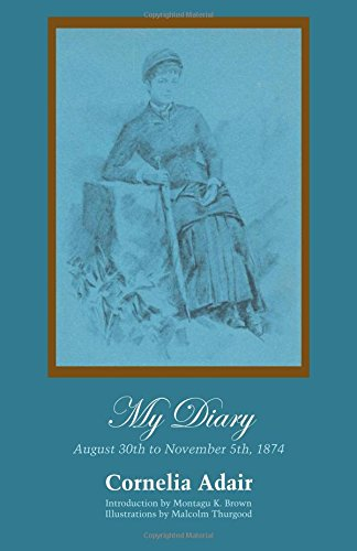 My Diary: August 30th to November 5th, 1874
