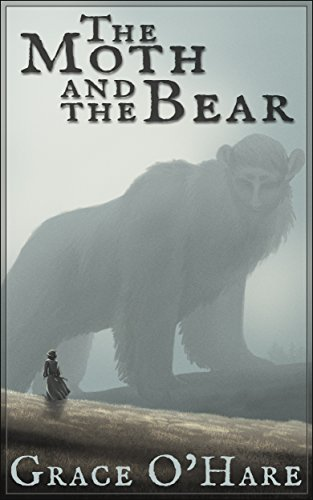 The Moth and the Bear