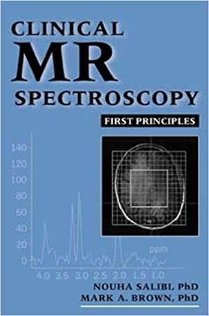 Clinical MR Spectroscopy: First Principles