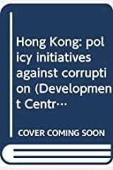 Hong Kong Policy Initiatives Against Corruption Paperback