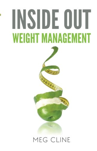 Inside Out Weight Management: Overcoming Emotional Eating and Breaking the Cycle of Yo-Yo Dieting