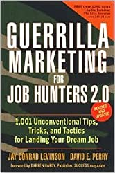 Guerrilla Marketing for Job Hunters 2.0 2nd (second) edition Text Only