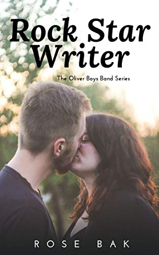 Rock Star Writer: The Oliver Boys Band Series ()