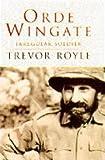 Orde Wingate, Trevor Royle, 0297815350