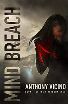 Mind Breach (Firstborn Saga Book 2) by [Vicino, Anthony]