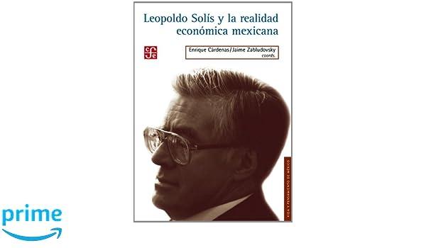 Get PDF Leopoldo Sol S Y La Realidad Econ Mica Spanish Edition