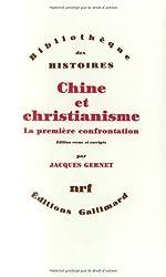 Chine et christianisme (Bibliothèque des histoires)