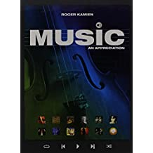 MUSIC: AN APPRECIATION WITH CONNECT PLUS W/LEARNSMART 1 TERM ACCESS CARD 11th edition by Kamien, Roger (2014) Spiral-bound