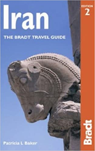 Iran The Bradt Travel Guide 2nd