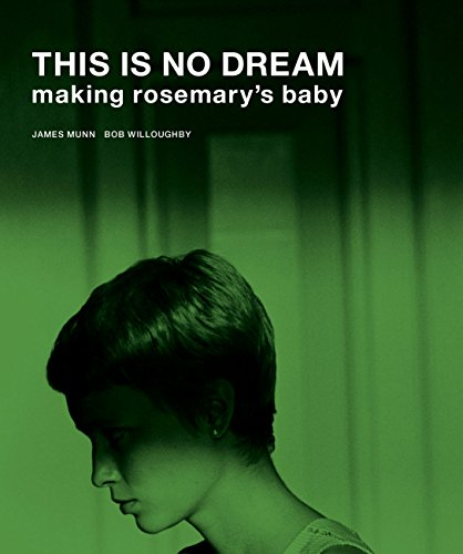 This Is No Dream: Making Rosemary's Baby -