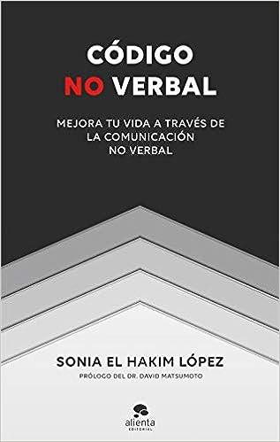 Código no verbal de Sonia El Hakim López