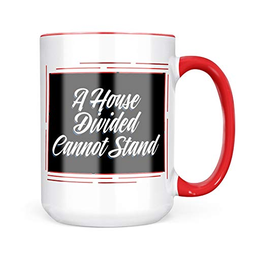 - Neonblond Custom Coffee Mug Classic design A House Divided Cannot Stand 15oz Personalized Name