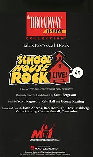 - Music Theatre International Schoolhouse Rock Live! JR. AUDSAMPLER Composed by Lynn Ahrens