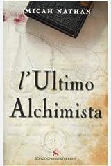 L'ultimo alchimista Paperback