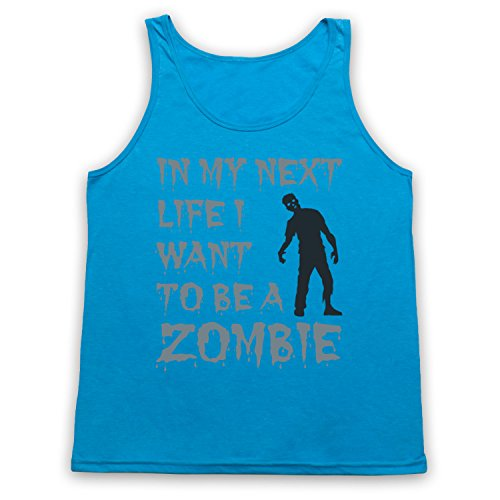 In My Next Life I Want To Be A Zombie Funny Slogan Tank-Top Weste, Neon Blau, Medium
