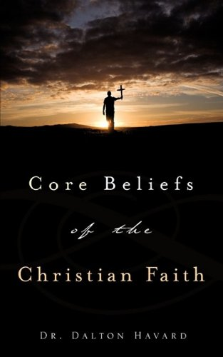 Core Beliefs of the Christian ()
