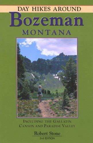 Day Hikes Around Bozeman, Montana, - Montana In Stores Bozeman