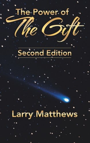 The Power of the Gift: Second Edition
