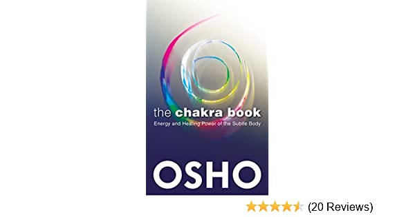 The Chakra Book: Energy and Healing Power of the Subtle Body See more