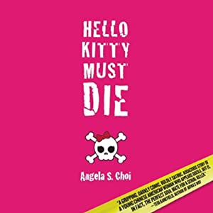 Hello Kitty Must Die Audiobook