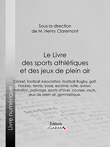 Amazon Com Le Livre Des Sports Athletiques Et Des Jeux De