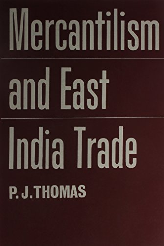 Mercantilism and the East India Trade