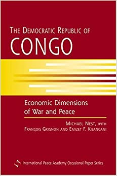 Book The Democratic Republic of Congo: Economic Dimensions of War and Peace: 1st (First) Edition